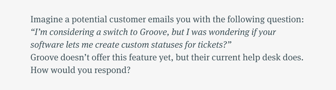 Groove - Customer Support Screening Question