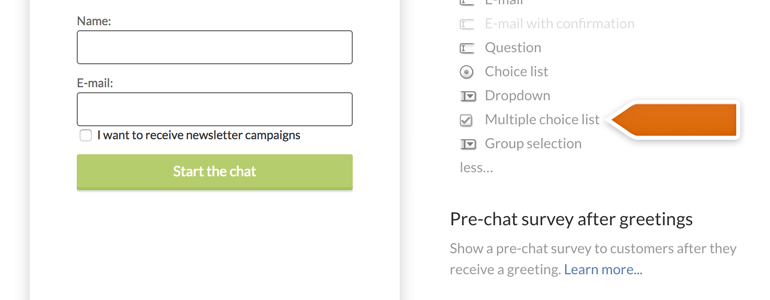 Add a new Multiple Choice List field to your Pre-chat survey