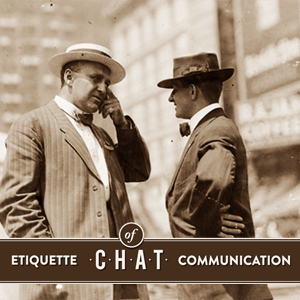 There are certain rules for conducting a business chat. Time to get to know them.