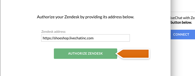 Zendesk LiveChat: Provide your Zendesk Domain and click on Authorize Zendesk button