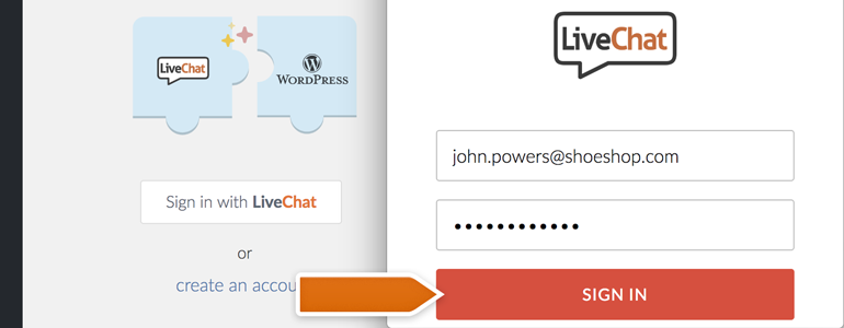 Provide your LiveChat credentials and click on Sign in