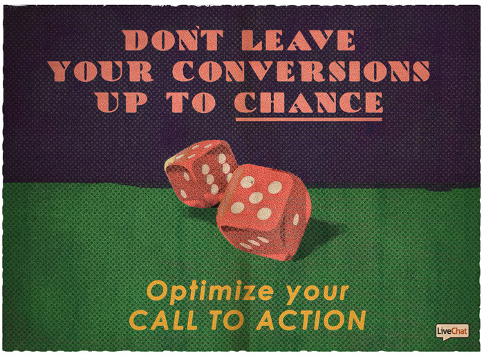 Don't leave your conversions up to chance and optimize your call to action