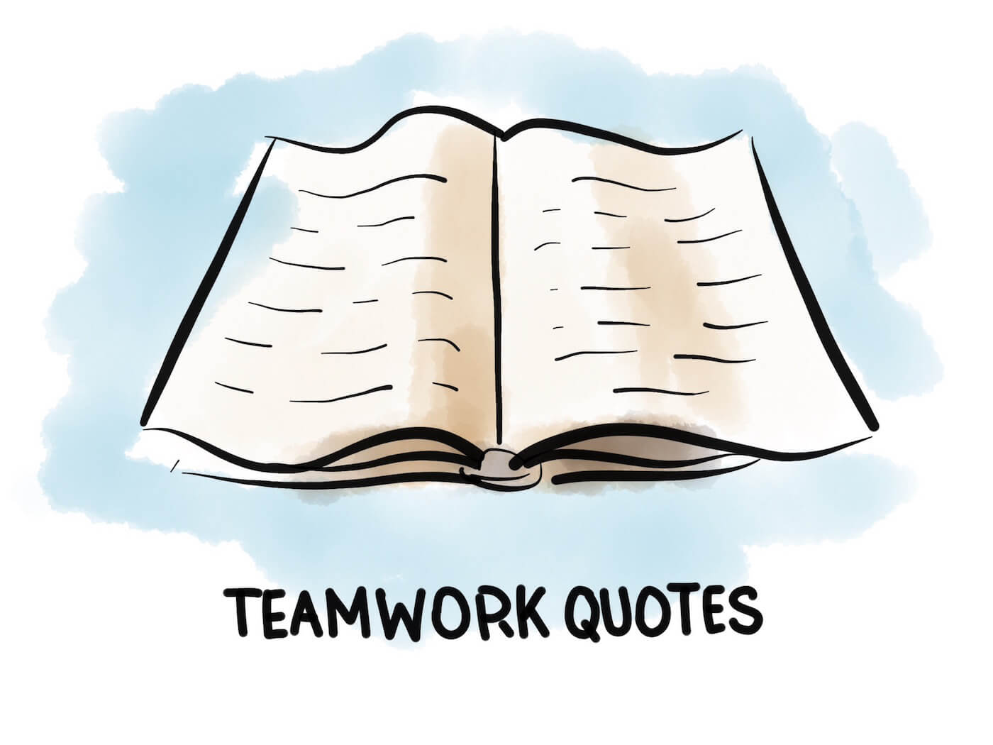 Teamwork Quotes That Make Your Team Really Work Together