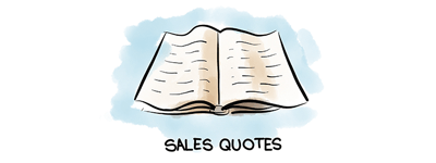 Sales Quotes to Help You Keep a Positive Attitude
