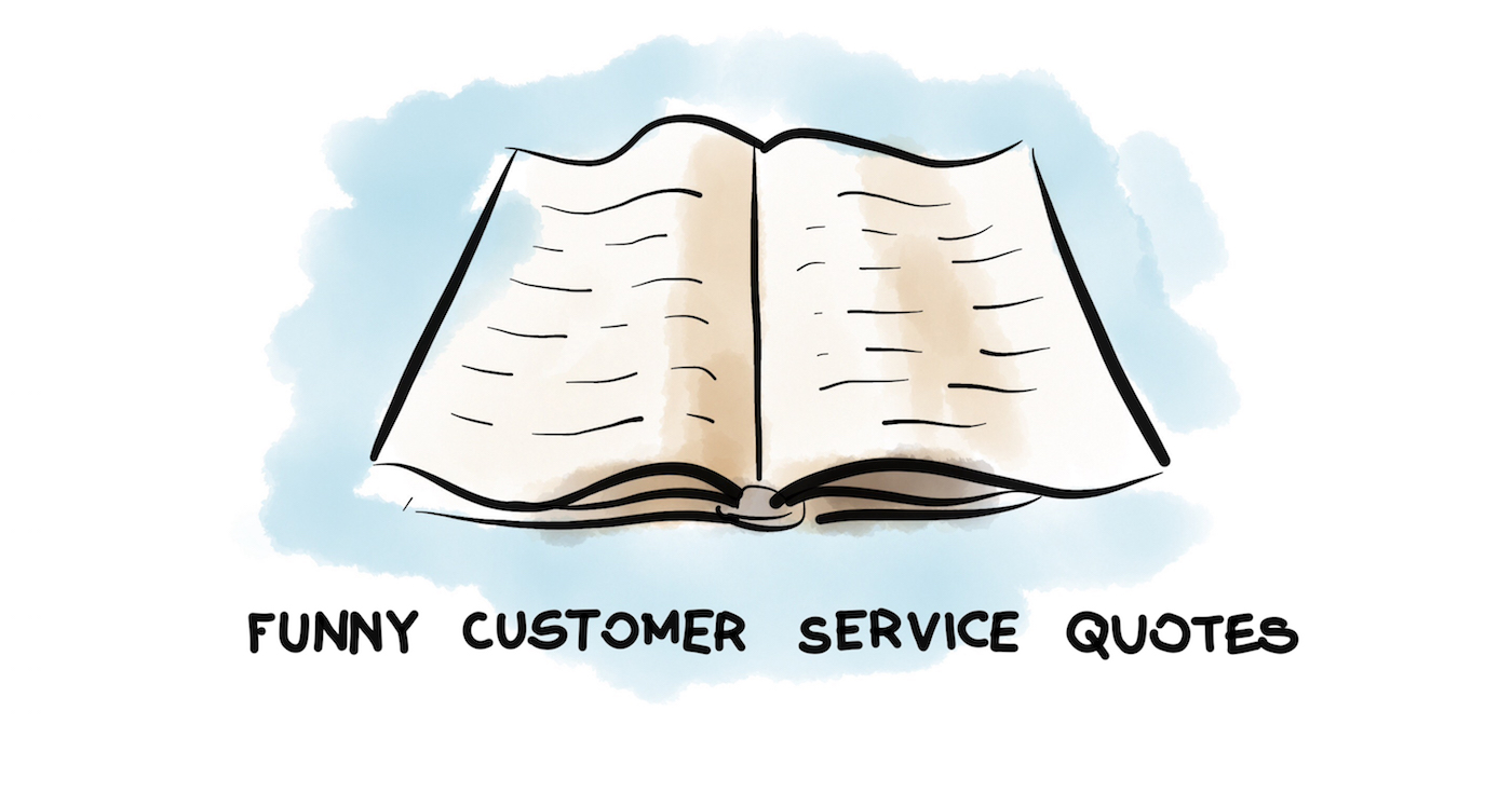 Funny Customer Service Quotes To Prevent You From Delivering Bad Service