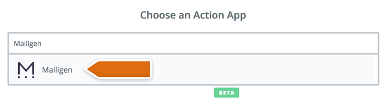 Choose Mailigen as an Action App