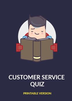 Customer Service Quiz [Printable version]