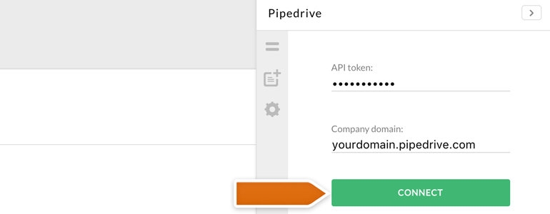 Provide your Pipedrive credentials and click on Connect