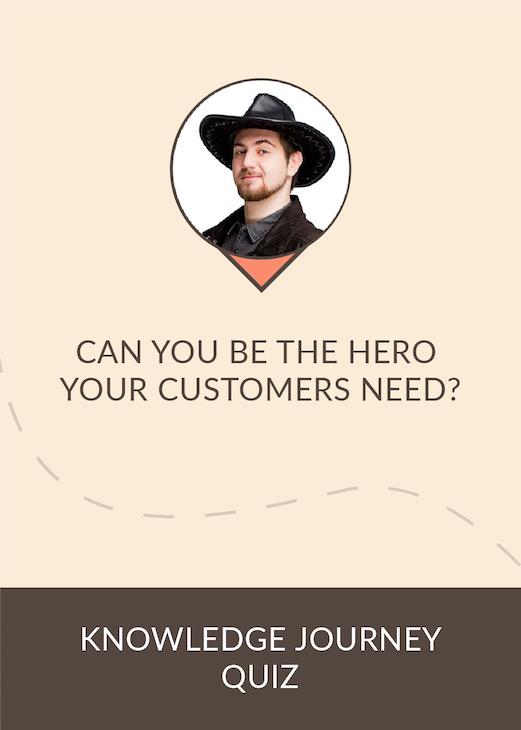 Quiz: Customer Hero 101
