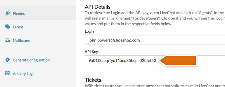 Provide your LiveChat login and API key