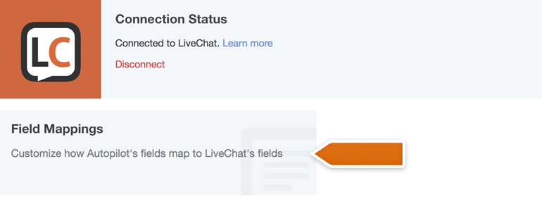 Click on Field Mappings to map your pre and post-chat surveys fields with Autopilot