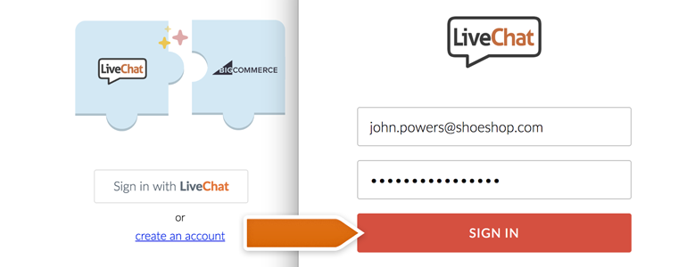 BigCommerce LiveChat: Provide your LiveChat credentials and click on Sign In