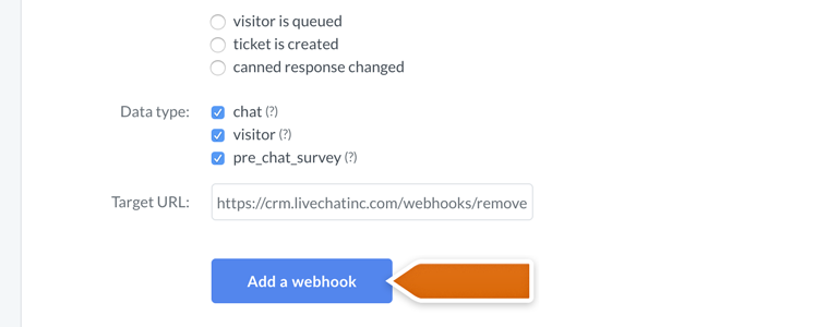 LiveChat HIPAA compliant: click on Add a Webhook to finalize