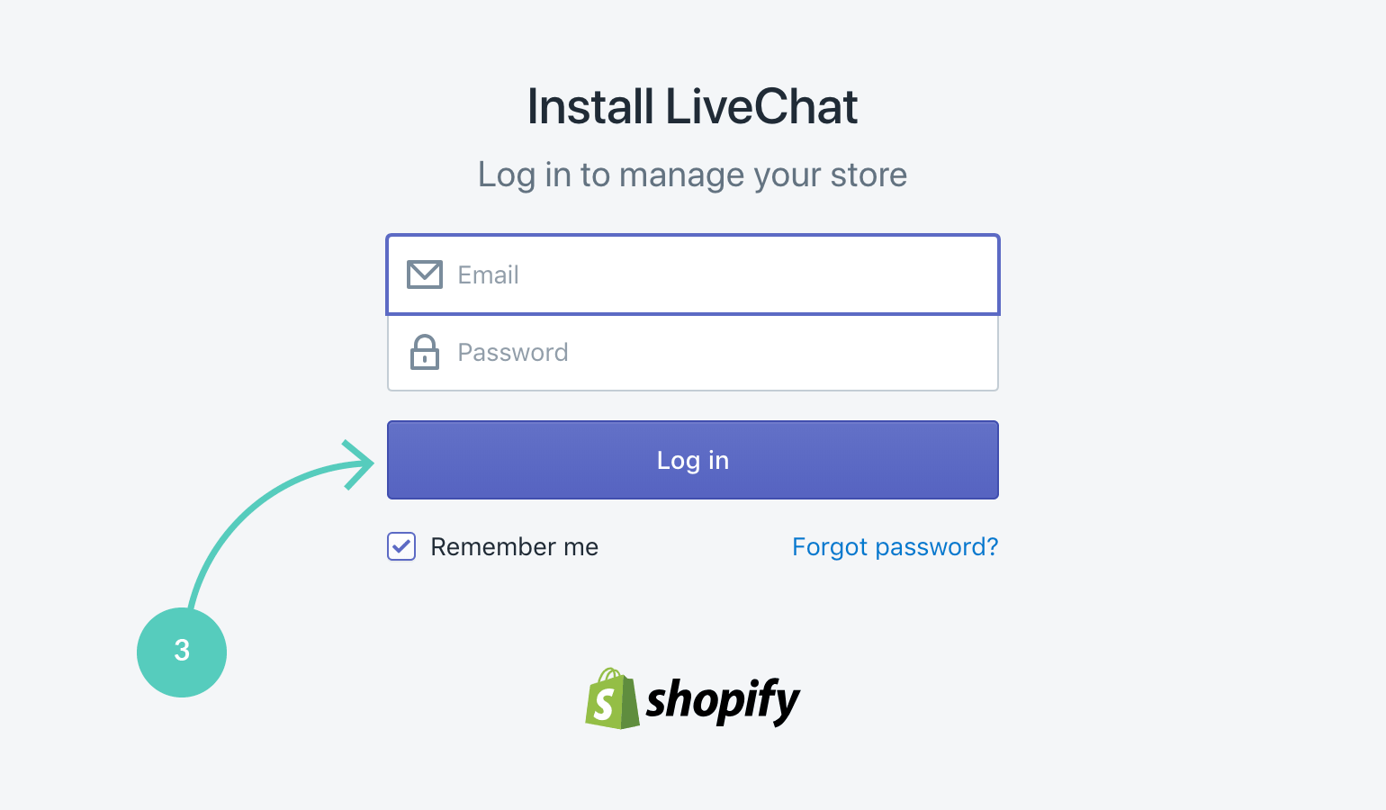 Shopify with LiveChat Log in to your Shopify account