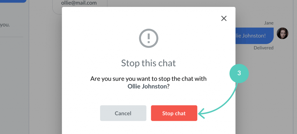 Confirm by clicking on stop chat in the LiveChat app