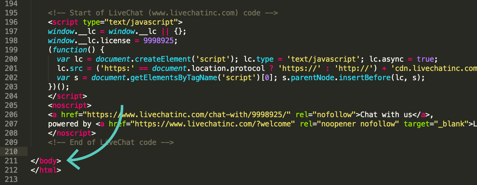 Paste LiveChat code snippet to your sites source code