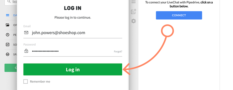 Provide your Pipedrive credentials and click on Log in