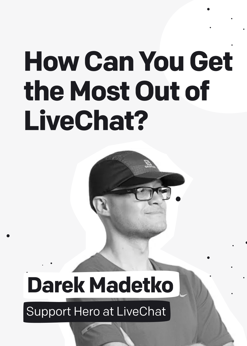 How Can You Get the Most Out of LiveChat?